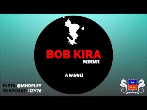 BOB KIRA - Mbiwi  a Vannes FULL HD