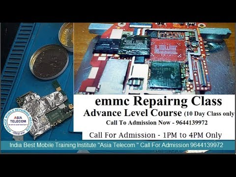 INDIA BEST SMARTPHONE EMMC REPAIR, RE-PROGRAMMING AND DATA RECOVERY  TRAINING -Asia Telecom -Call Now