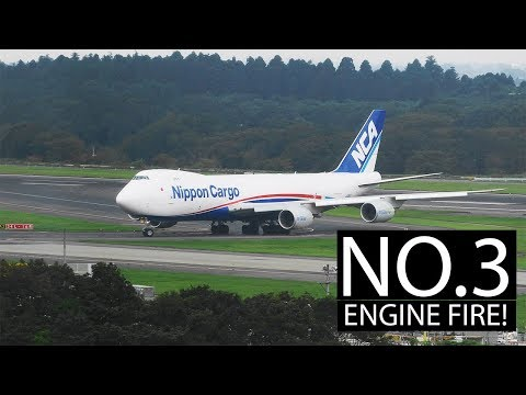 Nippon Cargo 747-8 Engine FIRE!