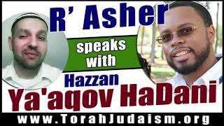 R' Asher speaks with Hazzan Ya'aqov HaDani