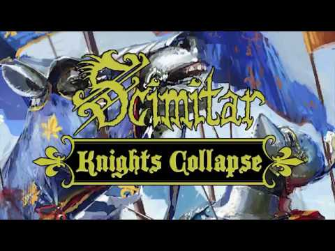Scimitar - Knights Collapse (Lyric Video)