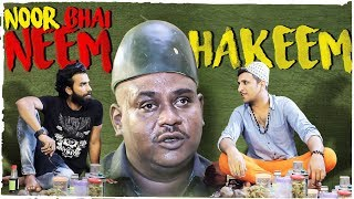 Noor Bhai Neem Hakeem || Hyderabadi Comedy || Entertainment With Message  || Shehbaaz Khan Comedy