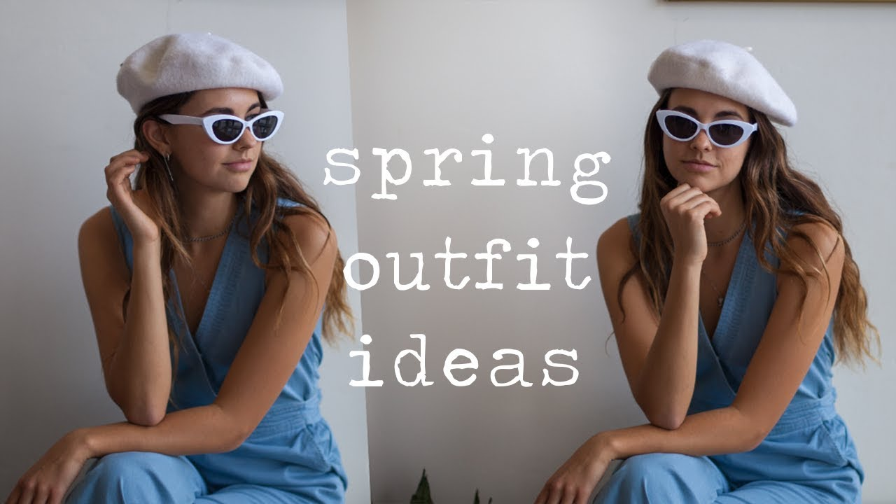 [VIDEO] - spring outfit ideas 1