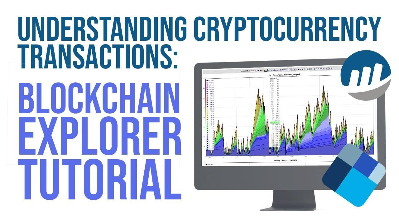 How Cryptocurrency Transactions Work - Blockchain Explorer Tutorial