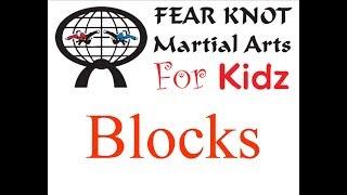 FEAR KNOT Martial Arts - Blocks