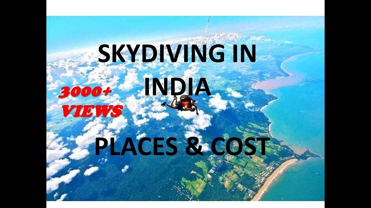 Top 6 SKYDIVING Places in India With Cost