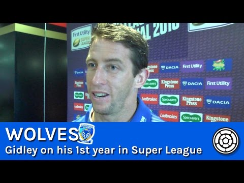 Kurt Gidley on his 1st year in Super League