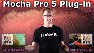 Mocha Pro 5 Plug-In for Adobe - In Depth Review
