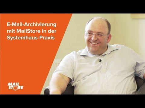 E-Mail-Archivierung mit MailStore in der Systemhaus-Praxis