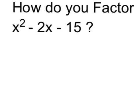 Factor x^2 - 2x - 15