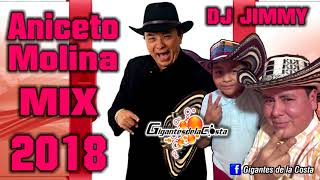 Aniceto Molina Mix 2018 - DJ Jimmy El Genio Del Disco ( Mixes DJs On Line )
