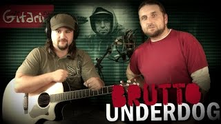 Underdog - BRUTTO / Как играть на гитаре (3 партии)? Аккорды, табы - Гитарин