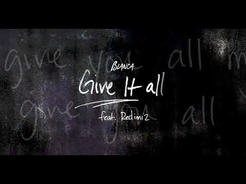 Blanca - Give It All (Official Audio)