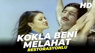 Kokla Beni Melahat  Ali Poyrazoğlu Mine Mutlu Eski Türk Filmi Full İzle