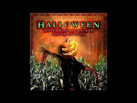 Halloween Disturbing Music And Sound Effects  - Song Of The Slaughterhouse