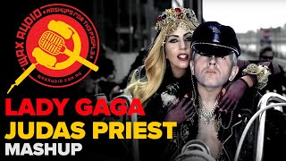 Lady Judas (Lady Gaga vs Judas Priest Mashup). Lady Gaga: Judas Jud...