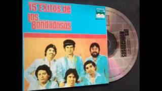 LOS BONDADOSOS Y SUS EXITOS