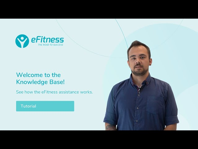 Welcome to the eFitness Knowledge Base!
