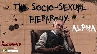 The Socio-Sexual Hierarchy: ALPHA