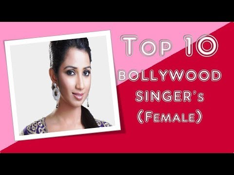 Top 10 Bollywood Singer's (Female) | Top 10 Mania
