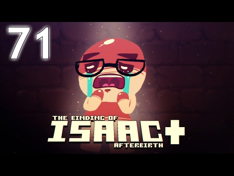 The Binding of Isaac: AFTERBIRTH+ - Northernlion Plays - Episode 71 [Daily]