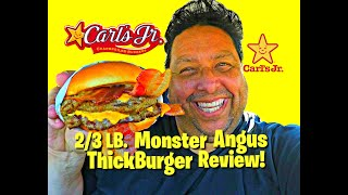 Carls Jr.  2/3 Lb. Monster Angus Thickburger Review!
