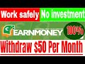 earnmoney work tutorial | Earn Money Online from any country | earnmoney.network review 2018