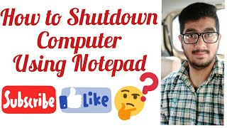 How to Shut Down a Computer Using Notepad