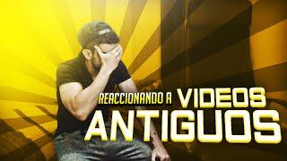 REACCIONANDO A MIS VIDEOS ANTIGUOS | DjMaRiiO
