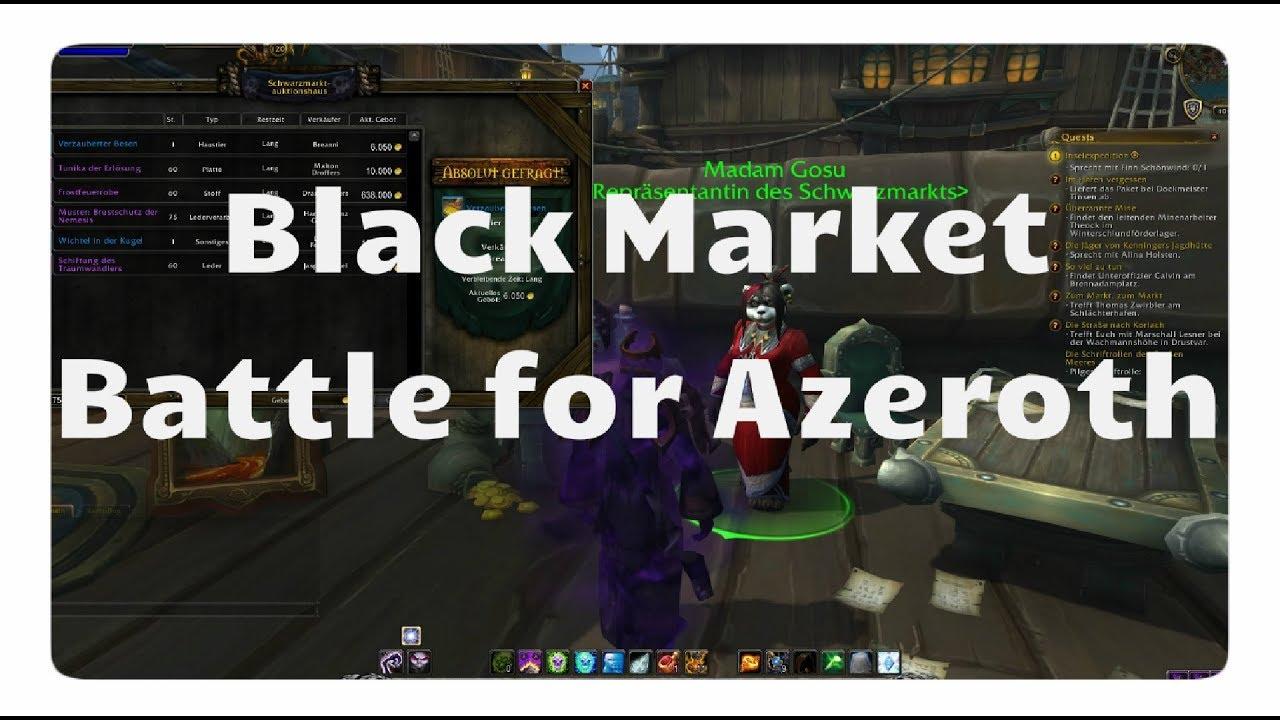 Wow Schwarzmarktauktionshaus In Battle For Azeroth Allianz Und