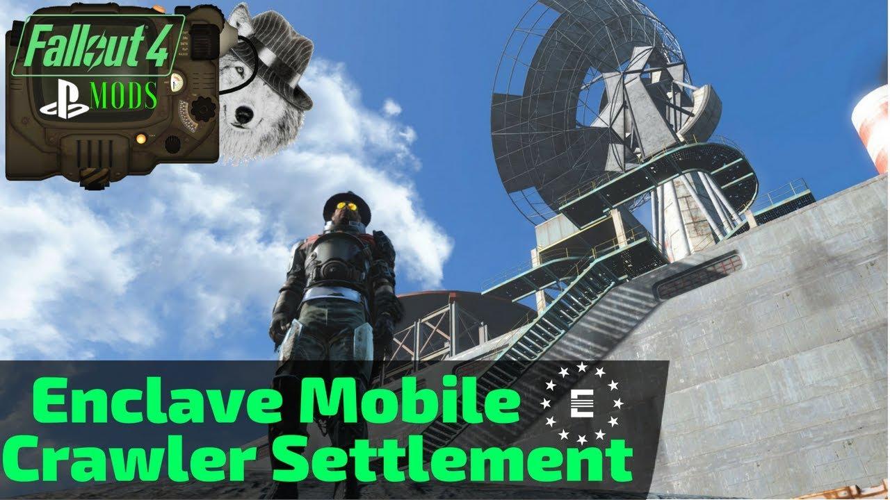 Fallout 4 PS4 Mods: Enclave Mobile Crawler Settlement - смотреть