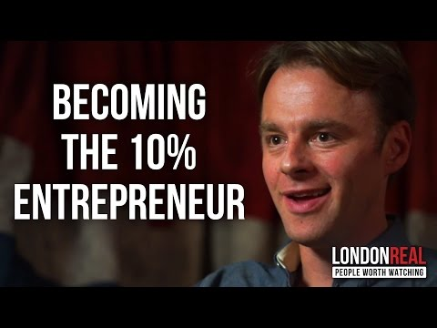 BECOMING A 10% ENTREPRENEUR - Patrick McGinnis on London Real