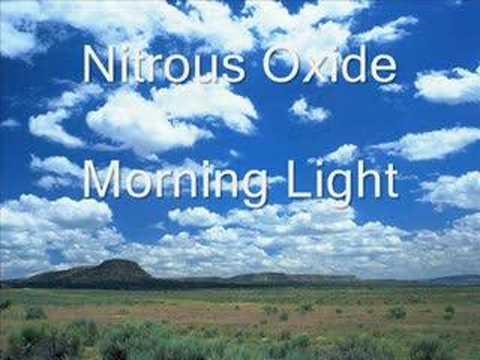Nitrous Oxide - Morning Light