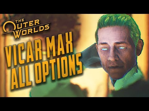 The Outer Worlds - Vicar Max Companion Quest // The Empty Man ALL ENDINGS