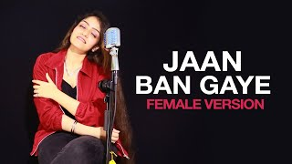 Gambar cover Jaan Ban Gaye Female Version | Mithoon Songs | Asees | Vishal | Jaan Ban Gaye Cover | Prabhjee