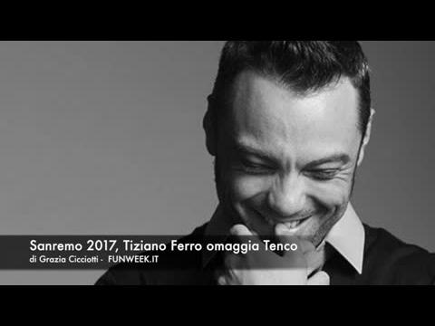 Sanremo 2017, Tiziano Ferro omaggia Tenco