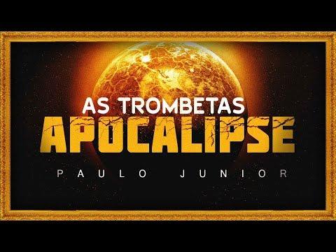 As Trombetas do Apocalipse - Paulo Junior
