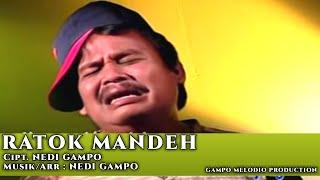 NEDI GAMPO - RATOK MANDEH