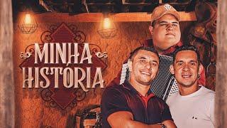 MINHA HISTÓRIA - Tarcísio do Acordeon e Edy & Nathan (CLIPE OFICIAL)