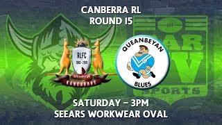 2018 Canberra RL 1st Grade Round 15 - Queanbeyan Kangaroos v Queanbeyan Blues thumbnail