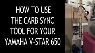 How to use the Carb Sync Tool on your Yamaha V-Star 650