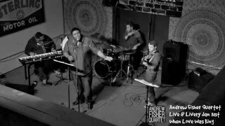 When Love Was King Live at The Livery 1/31/2016