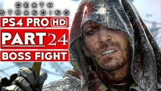DEATH STRANDING Gameplay Walkthrough Part 24 Higgs BOSS FIGHT #2 [1080p HD PS4 PRO] - No Commentary