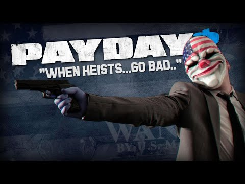 PayDay 2 We paided and such part 1 |