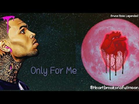 Chris Brown - Only 4 Me Ft. Ty Dolla $ign , Verse Simmonds (Legendado/BR)