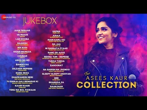 The Asees Kaur Collection Ve Maahi, Jaan Nisaar, Ikk Kudi, Baarish, Lae Dooba & More