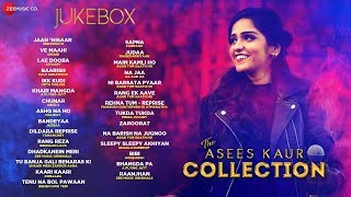 The Asees Kaur Collection - Ve Maahi, Jaan Nisaar, Ikk Kudi, Baarish, Lae Dooba & more