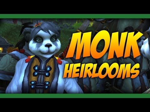 Monk Heirlooms - World of Warcraft: Mists of Pandaria