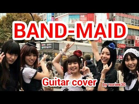 BAND-MAID  REAL EXISTENCE  Guitar Cover