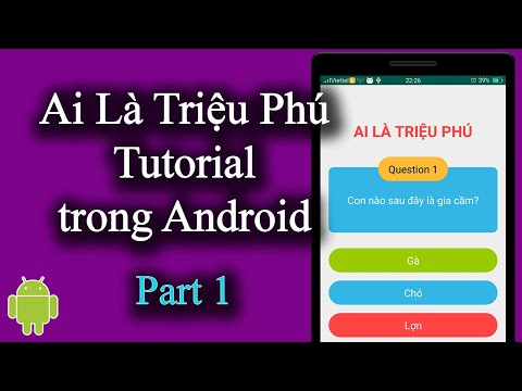Ai Là Triệu Phú Tutorial trong Android - Part 1 - [Code Theo Yêu Cầu - #2]